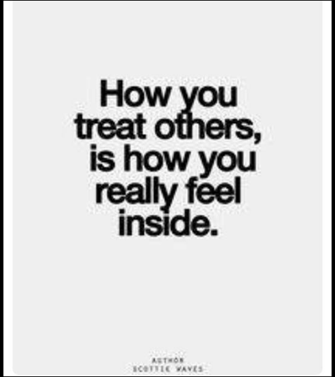 how yiu treat others